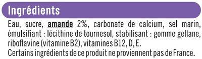 Boisson végétale saveur amande - Ingrédients