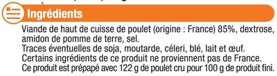 Emincés de poulet rôtis cuits surgelés - Ingrédients - fr