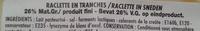 Raclette (28 % MG) en tranches - Ingrédients - fr