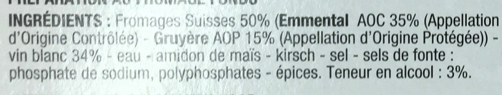 Fondue Suisse Emmental et Gruyère au Vin Blanc (16,5% MG) - Ingrédients - fr