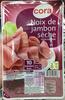 Noix de jambon sèche (10 tranches fines) - Produit