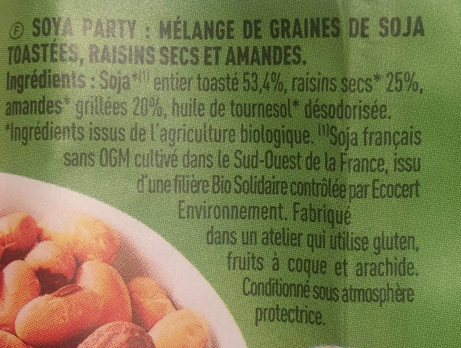 Graines De Soja Toastees Amandes Raisins Secs - Ingredients - fr