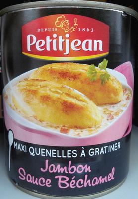 Maxi Quenelles à Gratiner, Jambon sauce béchamel - Produit