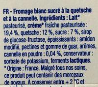 Fromage Blanc sur Lit de Quetsches Cannelle - Ingrédients