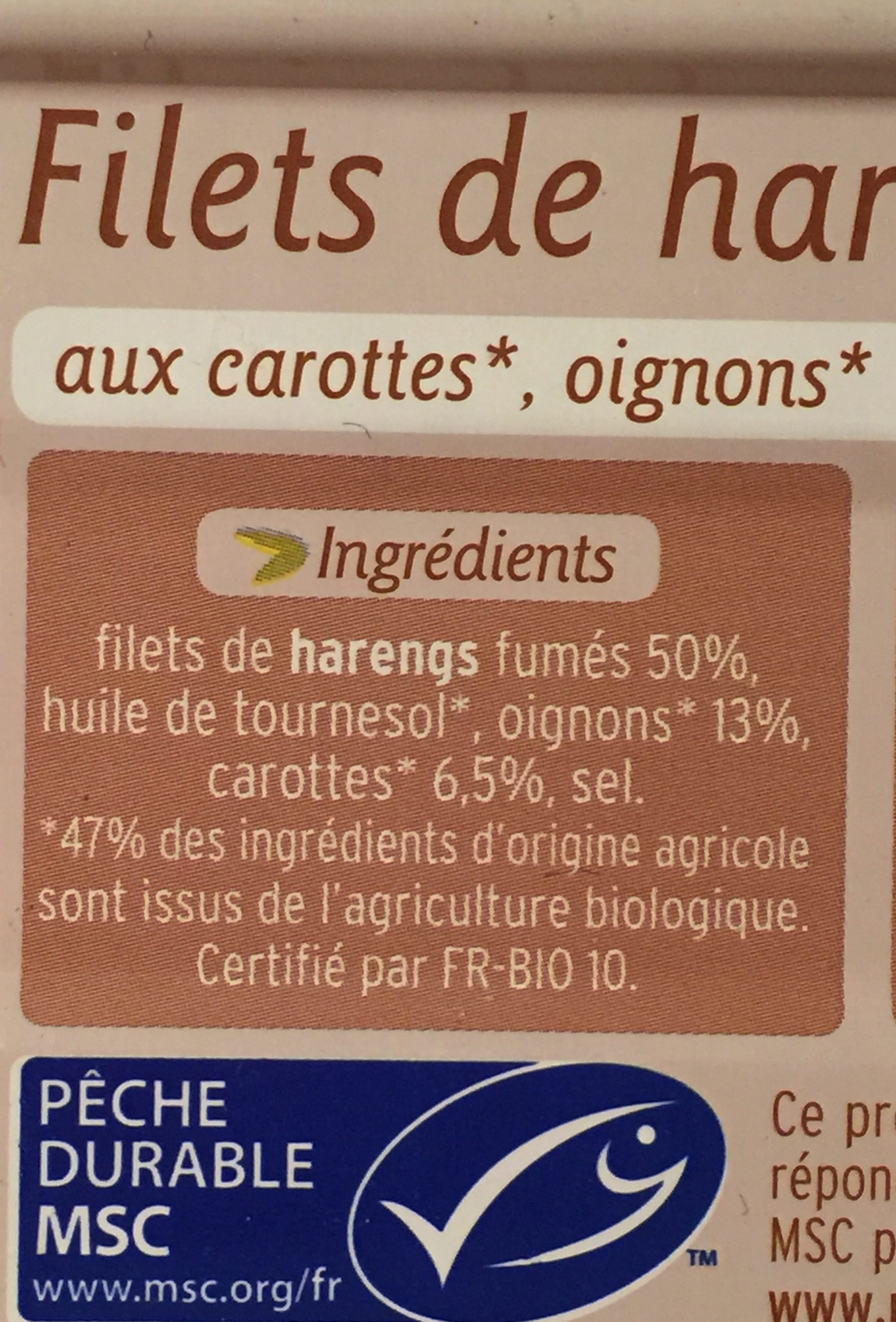 Filets de hareng fumés à l'huile de tournesol aux carottes oignons bio - Ingrédients - fr
