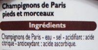 Champignons de Paris Pieds et Morceaux - Ingredients