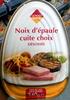 Noix d'épaule cuite choix désossée - Product