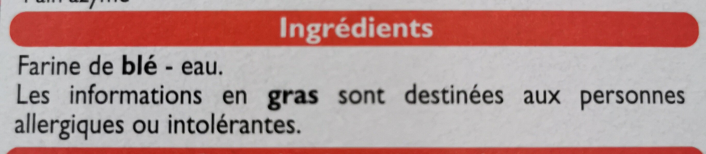 Pain azyme craquant - Ingredients - fr
