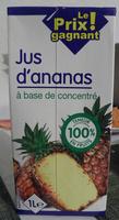 Jus d'ananas à base de concentré - Produit