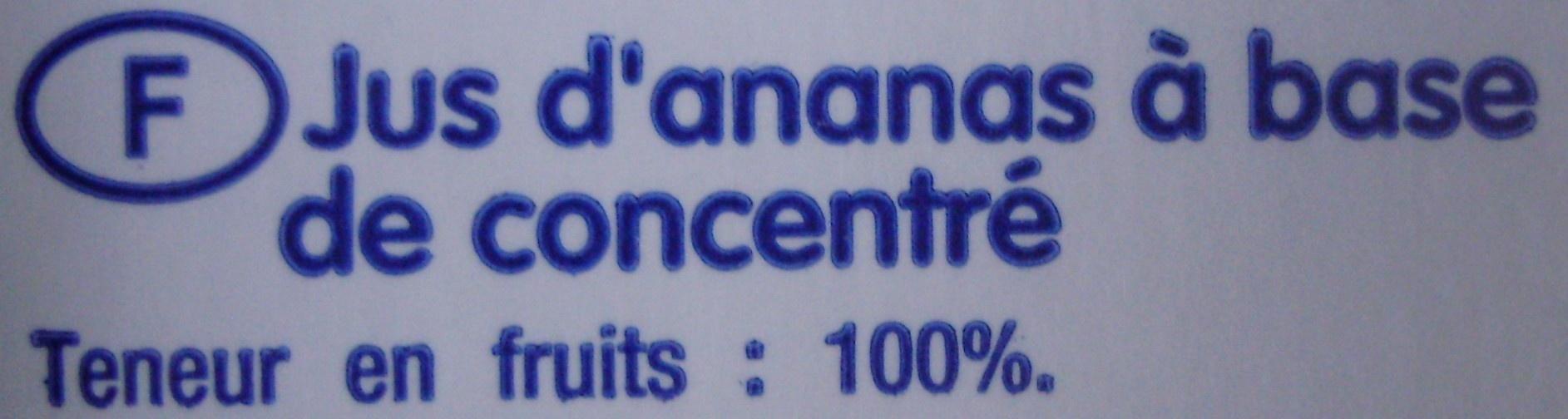 Jus d'ananas à base de jus concentré - Ingrédients - fr