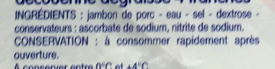 Jambon cuit supérieur découenné dégraissé - Ingrédients - fr