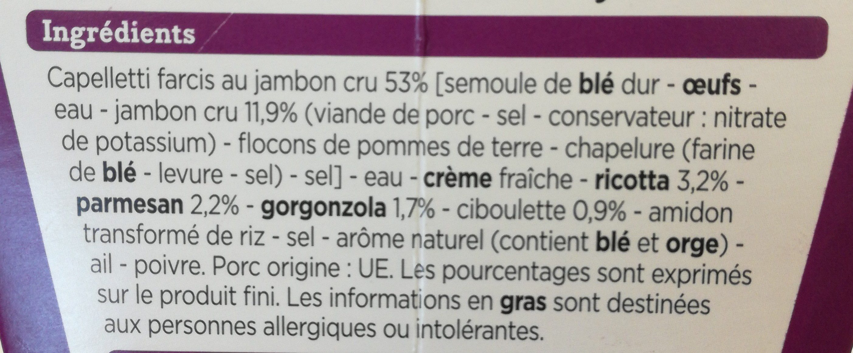 Capelletti jambon sauce 3 fromages - Ingrédients - fr