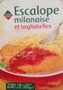 Escalope milanaise et tagliatelles - Produit
