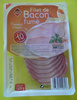 Filet de bacon fumé finement tranché -