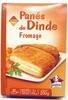 Panés de Dinde Fromage -