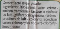 Créme dessert saveur pistache - Ingrédients - fr