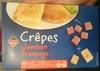 Crêpes Jambon fromage - Produit