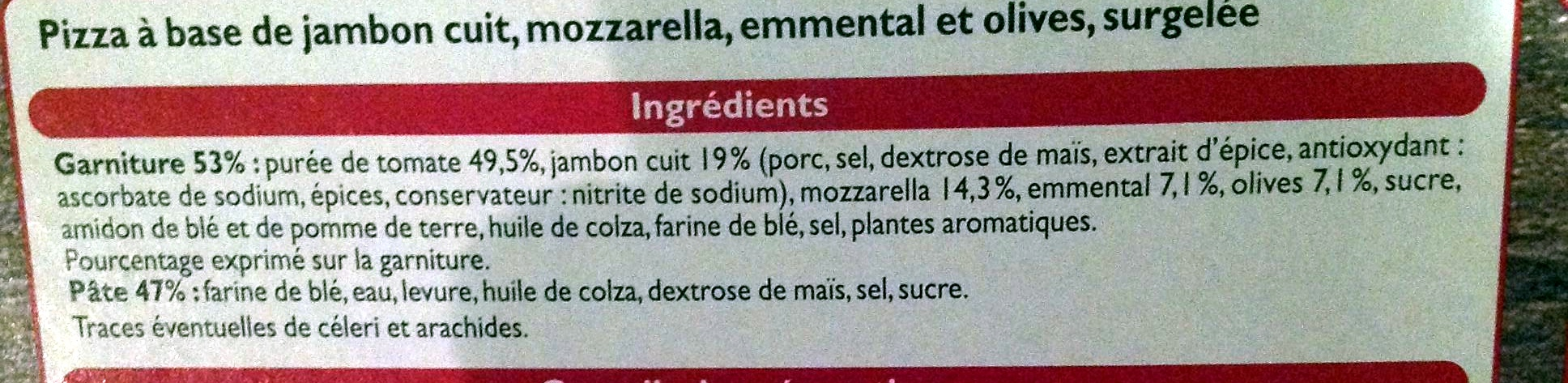 Pizza Jambon Fromage, Cuite sur pierre - Ingredients - fr