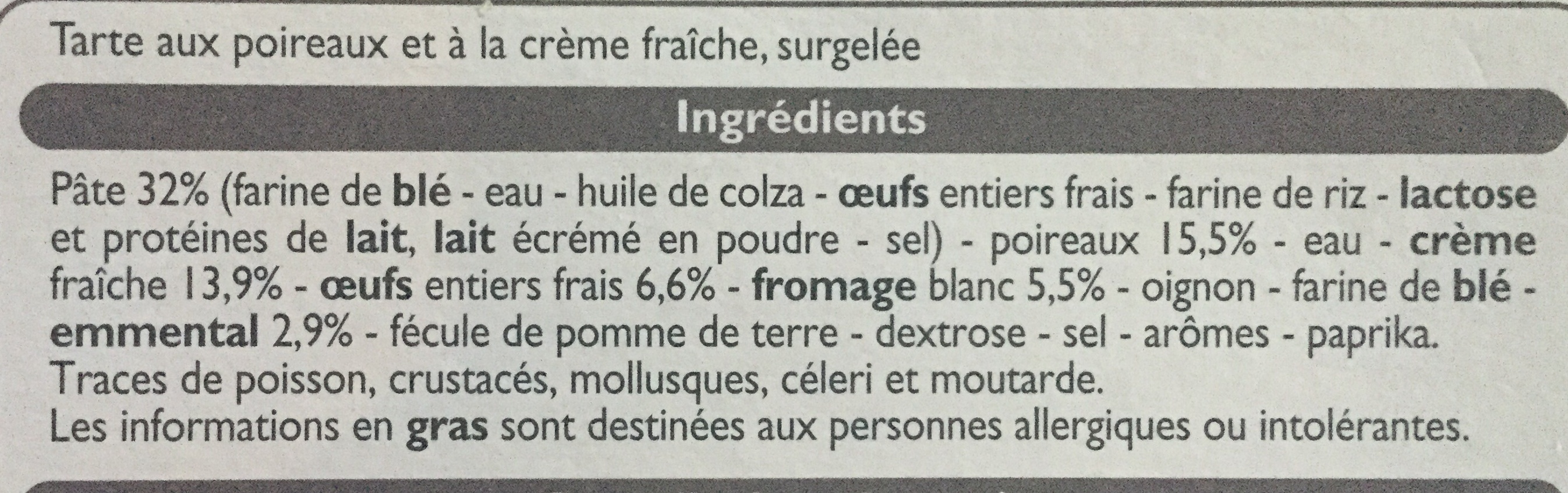 Tarte poireaux crème fraîche - Ingredients - fr