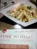 Penne au Poulet ,sauce Champignons, Surgelé - Produit