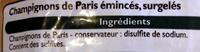 Champignons de Paris émincés, Surgelé - Ingrédients - fr
