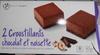 2 Croustillants Chocolat et Noisettes - Produit