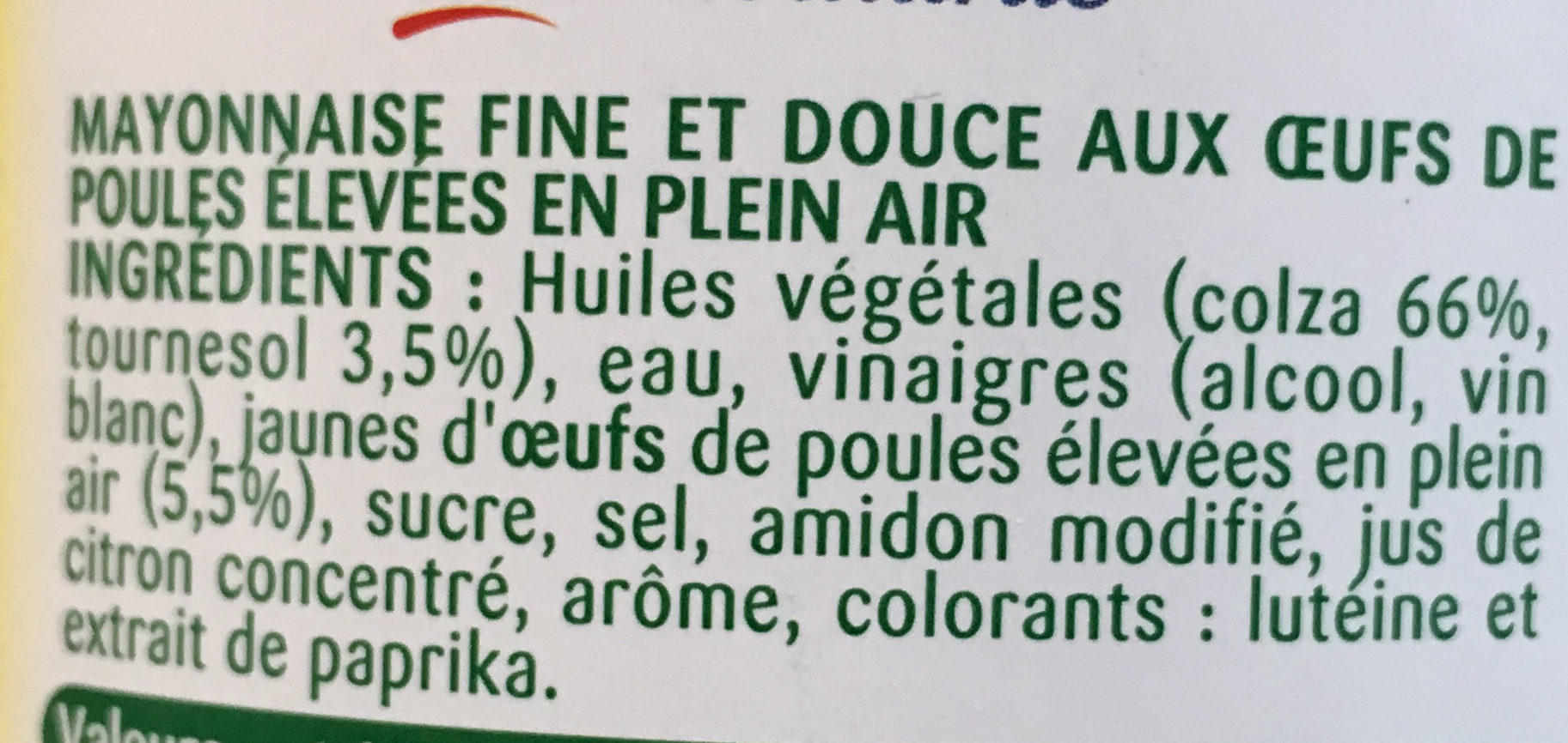 Mayonnaise Fine & Douce sans moutarde (offre saisonnière) - Ingredients - fr