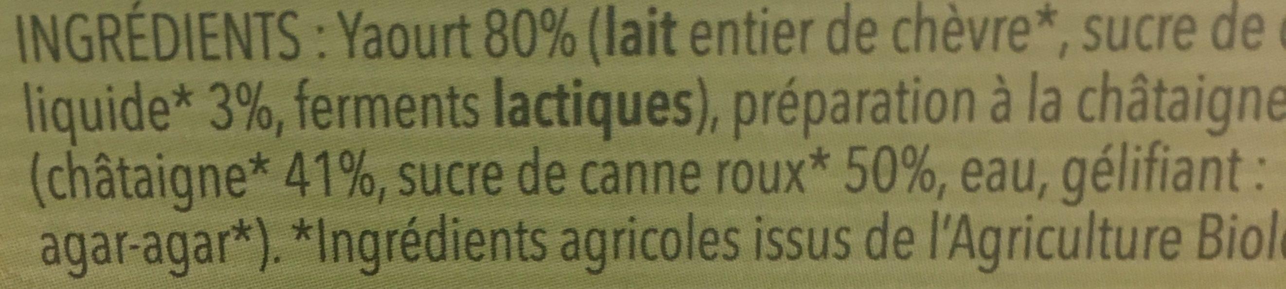 Yaourt au Lait de Chèvre sur Lit de Châtaignes - Ingrédients - fr