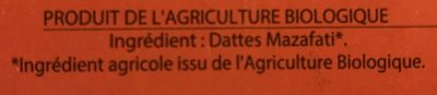 Dattes fraiches mazafati - Ingrediënten - fr