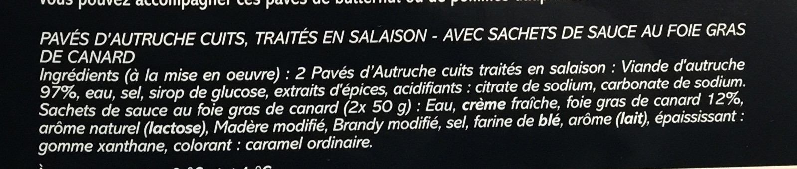 Saveurs forestières Autruche avec Sauce Foie Gras - Ingrédients - fr