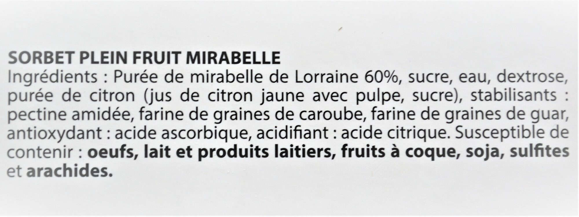 Sorbet plein fruit MIRABELLE, 60% de fruit - Ingredients