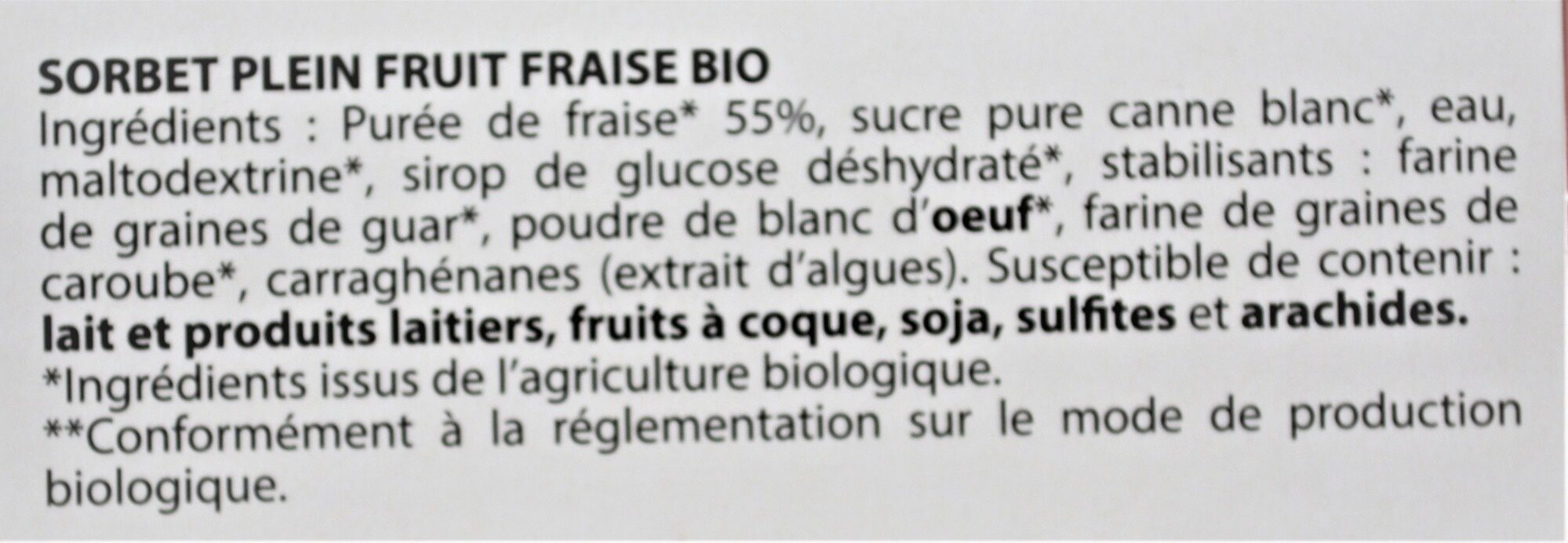 Sorbet plein fruit FRAISE BIO, 55% de fruit - Ingredients - fr
