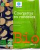 Courgettes en rondelles Bio - Produit