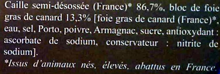 2 cailles farcies au bloc de foie gras de canard semi-désossées - surgelées - Ingrédients - fr