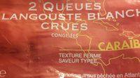 2 Queues de Langouste Blanche Crues - Product