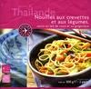 Nouilles aux Crevettes et aux Légumes, Sauce au Lait de Coco et au Gngembre, Surgelées - Product