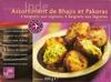 Assortiment de Bhajis et Pakoras - Produit