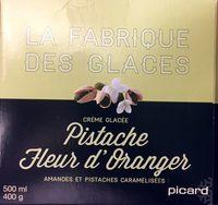 Creme glacée Pistache Fleur d'oranger - Amandes et pistaches - Product