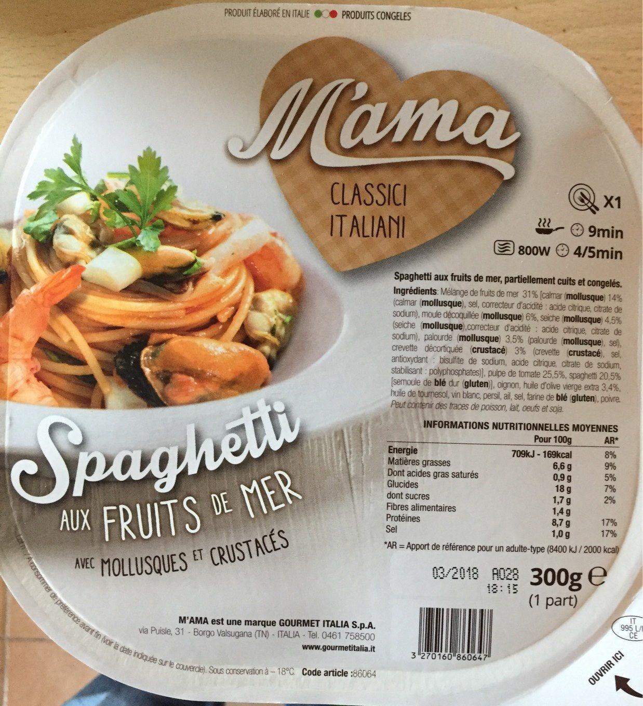 Spaghetti aux fruits de mer mama - Spaghetti aux fruits de mer ...