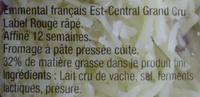 Emmental Râpé au Lait Cru (32 % MG) Grand Cru - IGP - label Rouge - Ingrédients - fr
