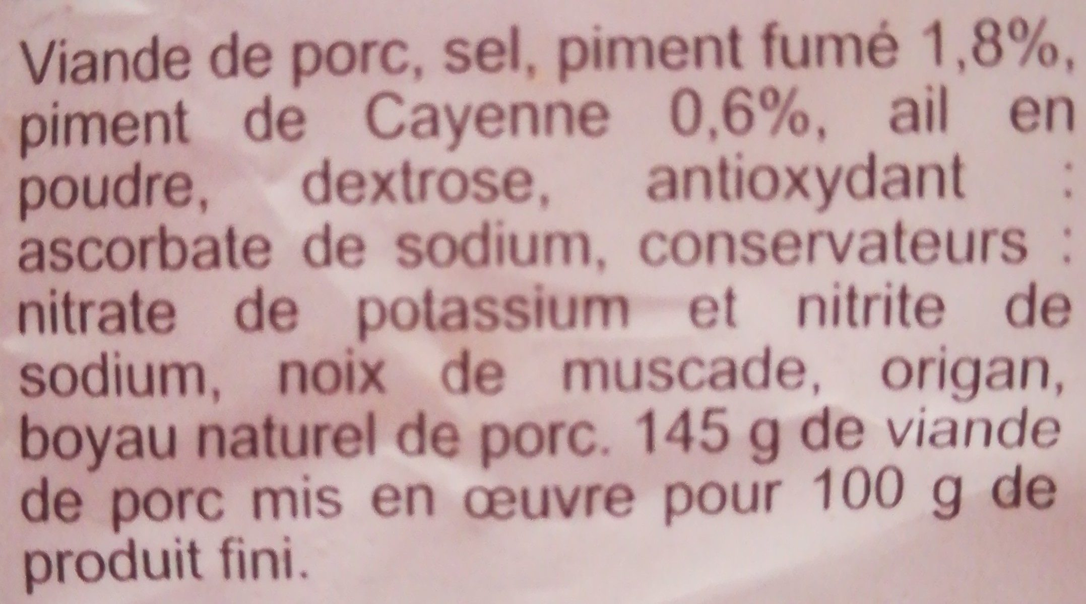 Chorizo origine Espagne (Fort) 2,07€ - Ingrediënten