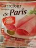 Jambon de Paris - Cuit à l'étouffée - Product