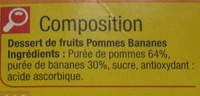 Pomme Banane Compotes allégées en sucres* - Ingrédients - fr