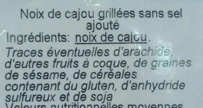 Noix de cajou grillées natures, sans sel - Inhaltsstoffe