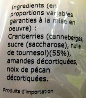 Cranberries Mix Cranberries, Amandes et Noix de pécan Daco Bello - Ingredients
