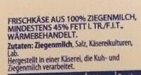 100% ZIEGENMILCH MILDER ZIEGENKÄSE  Käse - Ingredienti - de