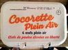 Cocorette Plein Air (x 6) calibre Gros (L)  - Produit
