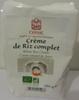 Crème de riz complet - Product
