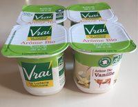 Yaourt arôme naturel Vanille Bio Vrai - Produit - fr