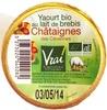 Yaourt bio au lait de brebis Châtaignes des Cévennes - Produit